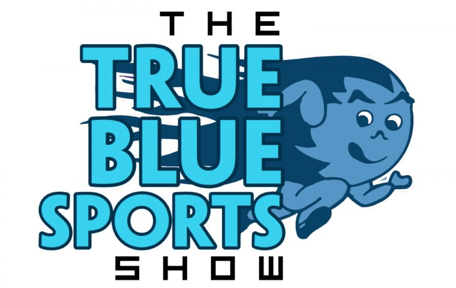 The+True+Blue+Sports+Show+-+%22We%27re+Back%22+%28Episode+13%29