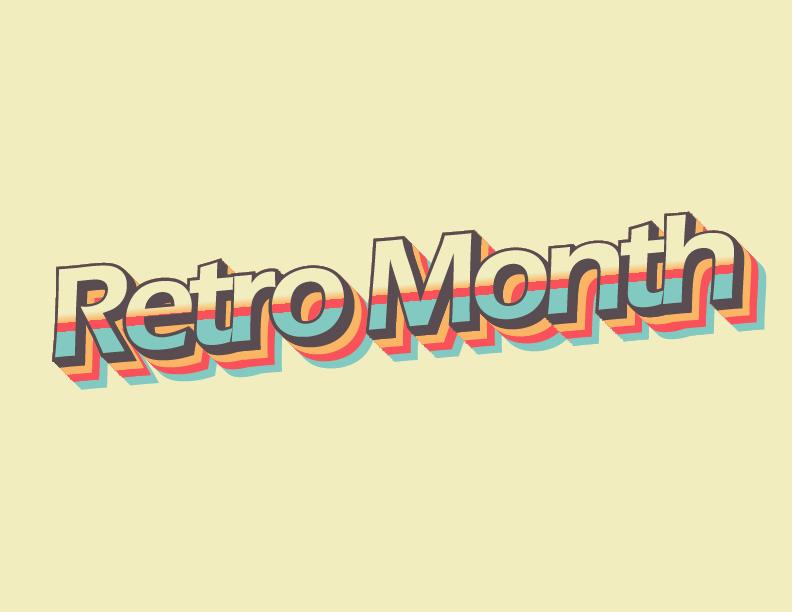 Retro+Month